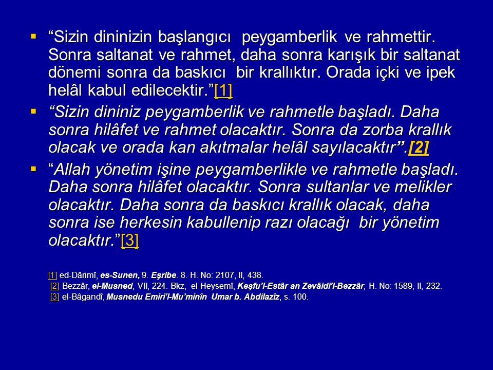 [1] ed-Dârimî, es-Sunen, 9. Eşribe. 8. H. No: 2107, II, 438.